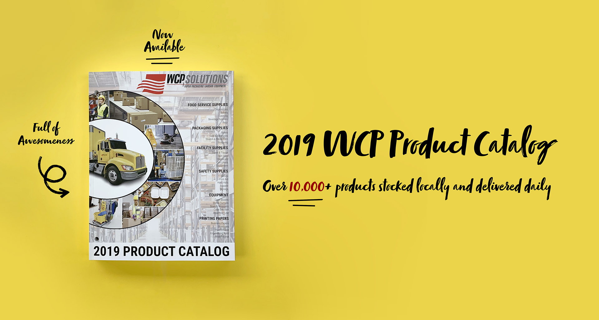 2019 WCP Industrial Wholesale Product Catalog - Featuring Packaging, Facility Supplies, Food Service Processing, and Equipment solutions