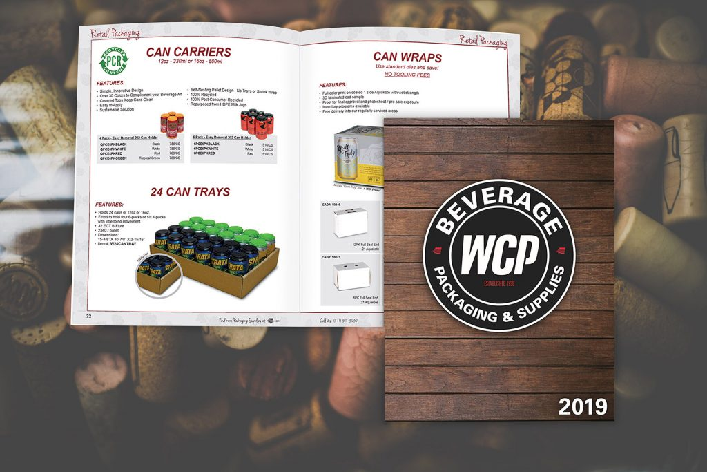 2019 WCP Solutions Beverage Packaging and Supplies Catalog for Brewery, Winery, and Distillery customers.